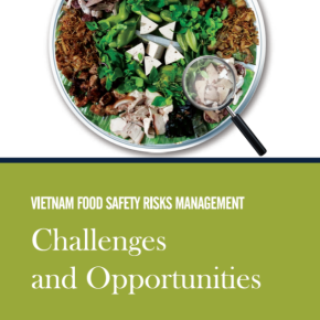Vietnam launches report on better managing risks to food safety